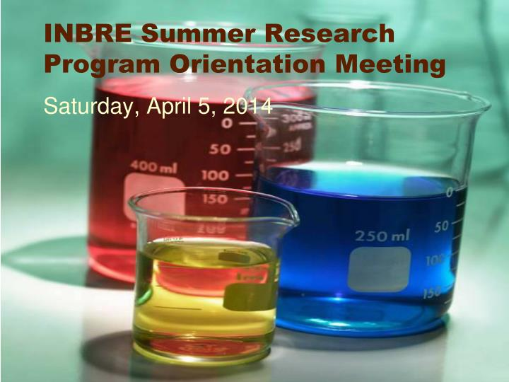 inbre summer research program orientation meeting n.