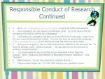 responsible conduct of research continued