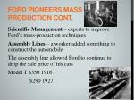 ford pioneers mass production cont