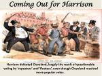 coming out for harrison