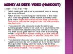 money as debt video handout1