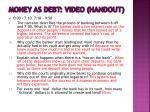money as debt video handout2