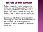 sectors of our economy1