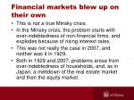 financial markets blew up on their own