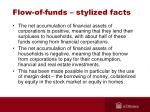 flow of funds stylized facts