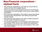 non financial corporations stylized facts
