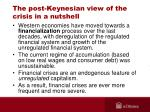the post keynesian view of the crisis in a nutshell