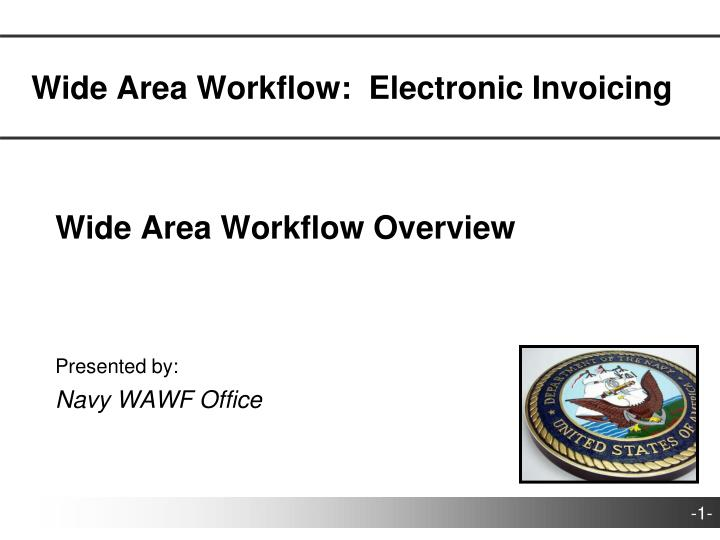 wide area workflow electronic invoicing n.