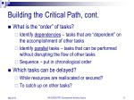 building the critical path cont