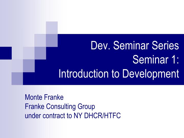dev seminar series seminar 1 introduction to development n.