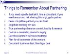 things to remember about partnering