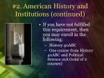 2 american history and institutions continued