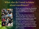 what else do i need to know about enrollment