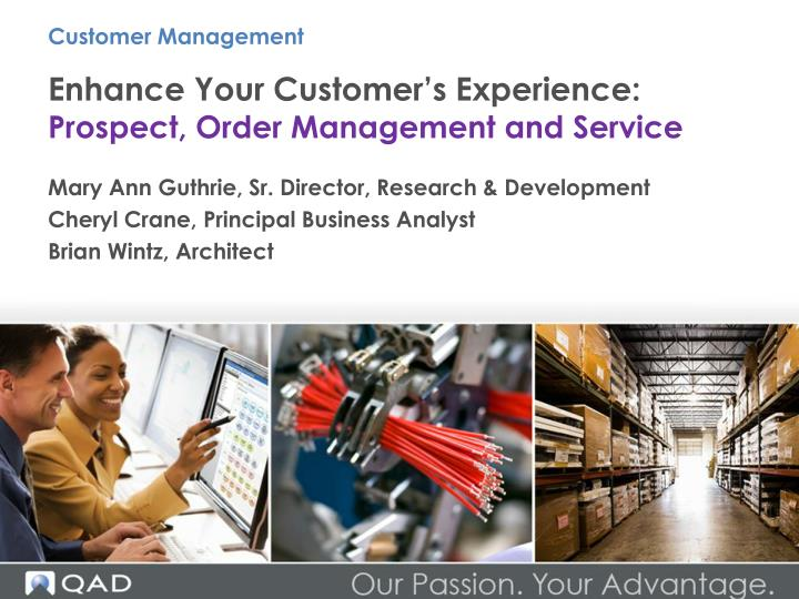enhance your customer s experience prospect order management and service n.