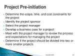 project pre initiation