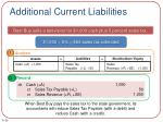 additional current liabilities1