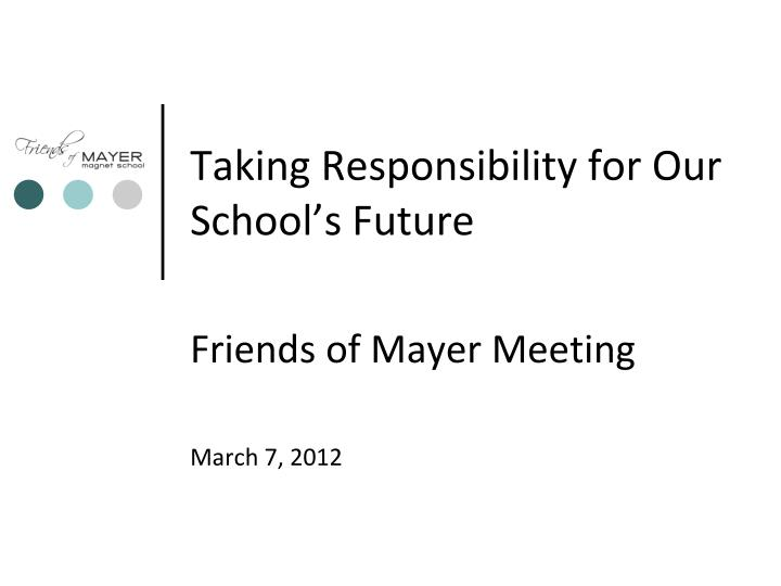 taking responsibility for our school s future n.