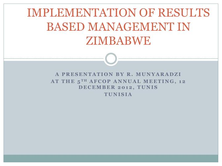implementation of results based management in zimbabwe n.