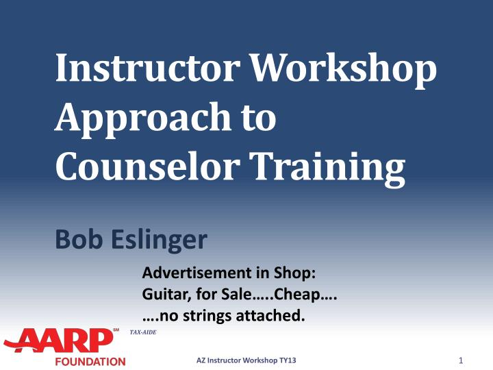instructor workshop approach to counselor training n.