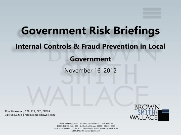 government risk briefings internal controls fraud prevention in local government november 16 2012 n.