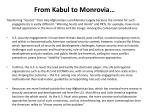 from kabul to monrovia