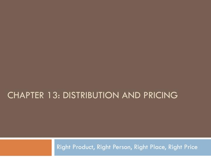 chapter 13 distribution and pricing n.