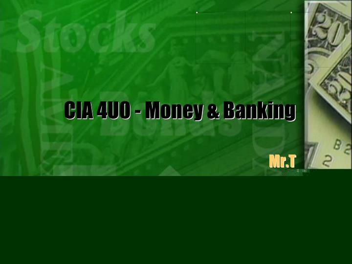 cia 4u0 money banking n.