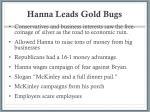 hanna leads gold bugs