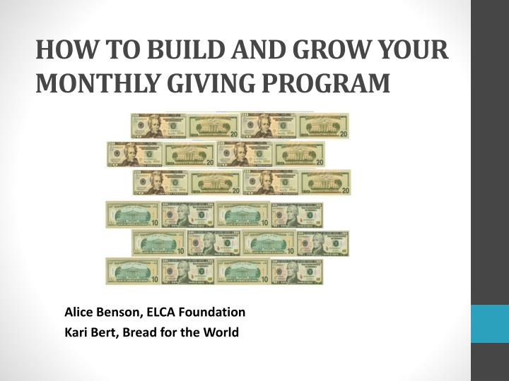 how to build and grow your monthly giving program n.