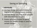 saving or spending