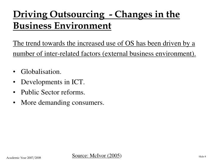 Driving Outsourcing  - Changes in the Business Environment