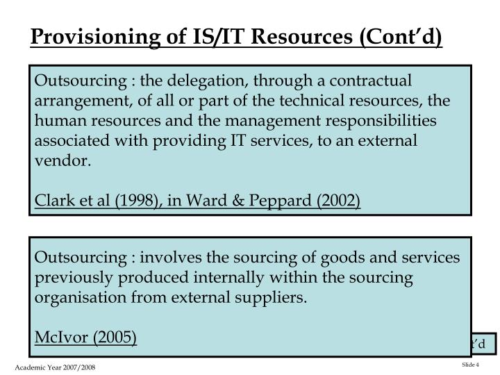 Provisioning of IS/IT Resources (Cont'd)