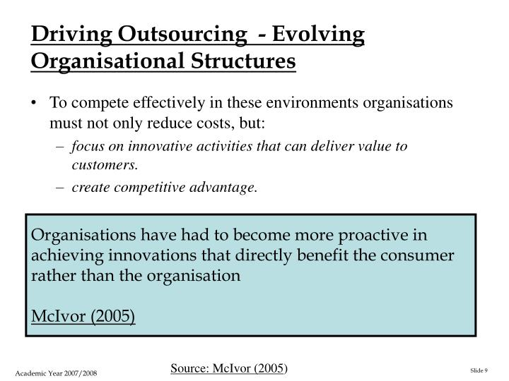 Driving Outsourcing  - Evolving Organisational Structures