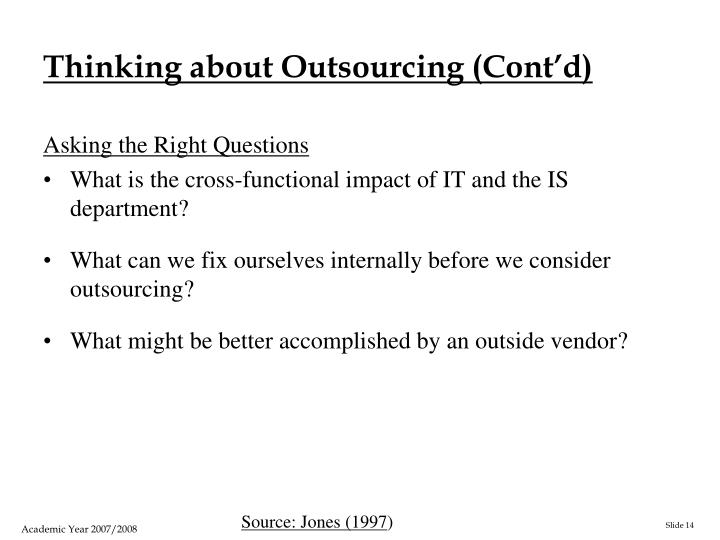 Thinking about Outsourcing (Cont'd)