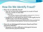 how do we identify fraud