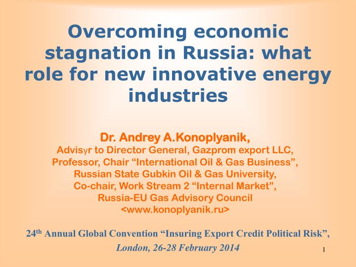 overcoming economic stagnation in russia what role for new innovative energy industries n.