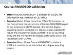 course awardbod validation