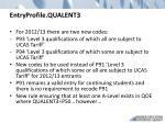 entryprofile qualent3