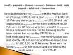 credit payment cheque account balance debit cash deposit debit card transactions