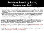 problems posed by rising government debt1