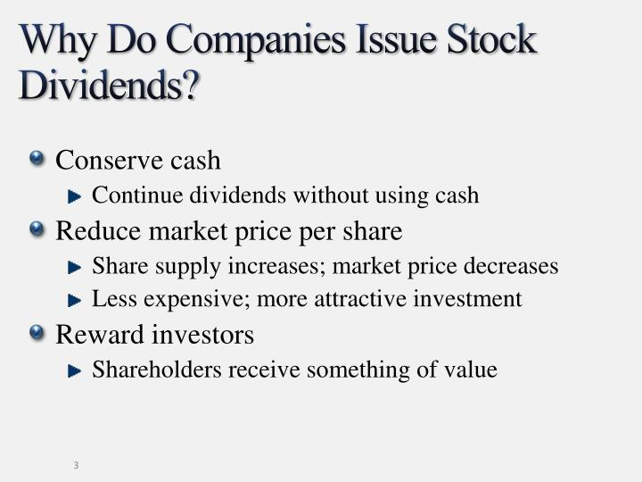 Why do companies issue stock dividends