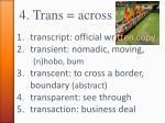 4 trans across