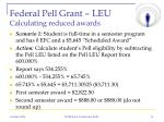 federal pell grant leu calculating reduced awards