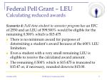 federal pell grant leu calculating reduced awards3