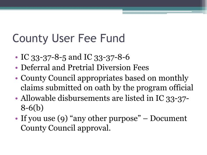 County User Fee Fund