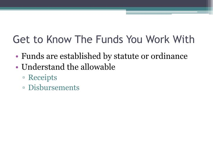 Get to know the funds you work with