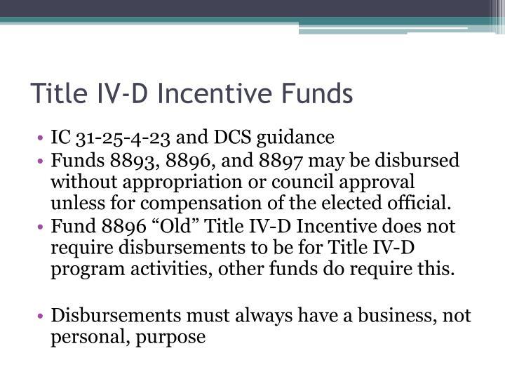 Title IV-D Incentive Funds