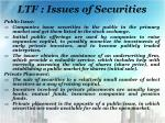 ltf issues of securities