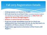 fall 2013 registration details