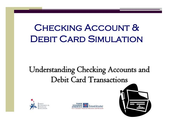 checking account debit card simulation n.
